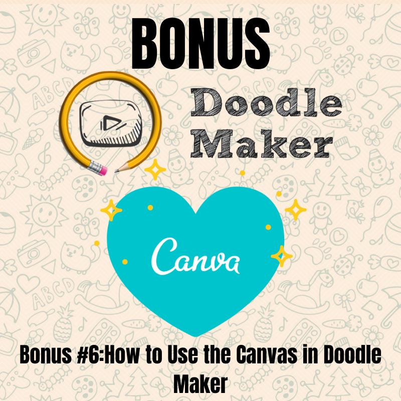 Doodle Maker- Bonus6